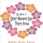 Product Review – Hawaiian Luau Party Ideas eBook