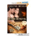 Free Copy of 'Beyond Betrayal' by Christine Michels
