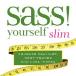 Book Review – S.A.S.S. Yourself Slim by Cynthia Sass