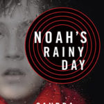 Book Review – Noah's Rainy Day by Sandra Brannan