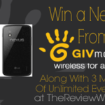 Win a Nexus 4 from GIV Mobile w/ 3 Monts of Unlimited Everything
