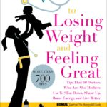 Book Review – The Mommy MD Guide to Losing Weight and Feeling Great
