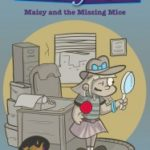 The Maisy and the Missing Mice Book Blast & Giveaway!