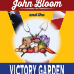 John Bloom and the Victory Garden Book Blast & Giveaway