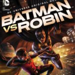 Batman vs. Robin On Blu-Ray Combo Pack